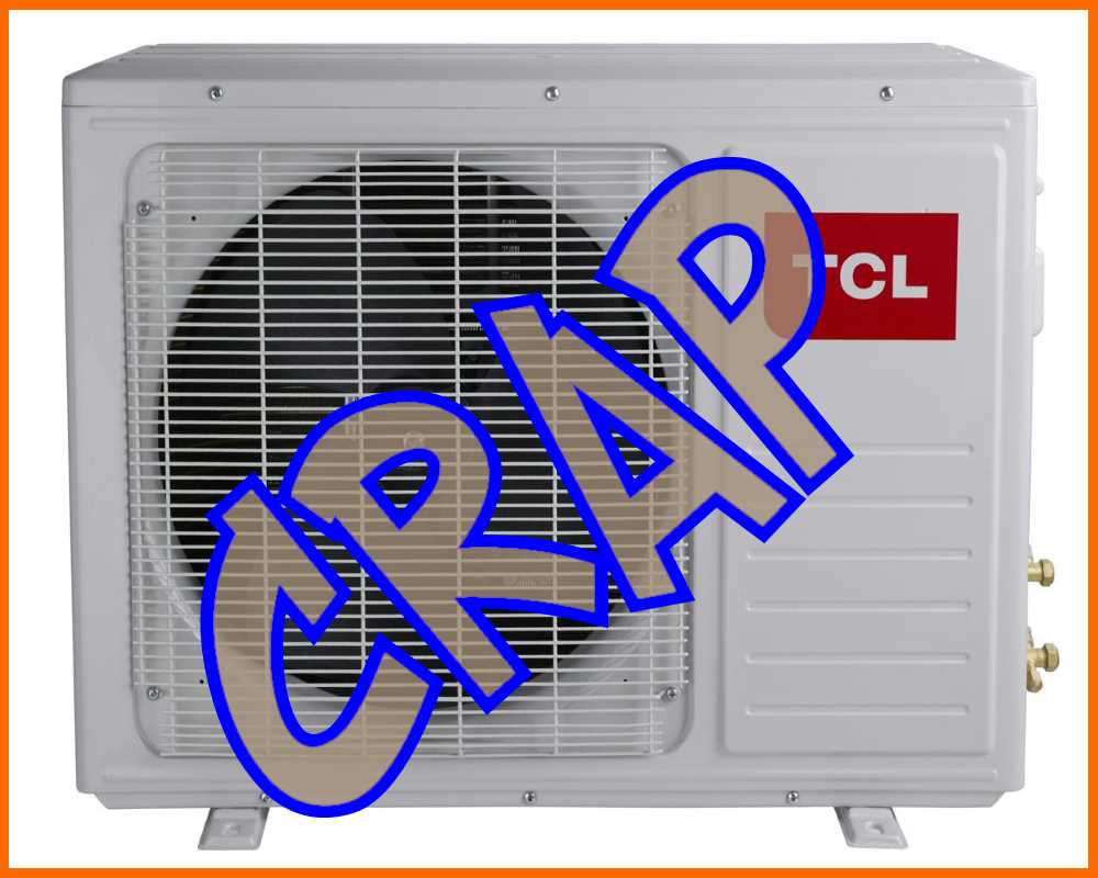 TCL for air conditioning experts page worst air conditioner brand we have installed